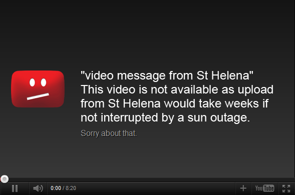 Youtube Video Message from St Helena